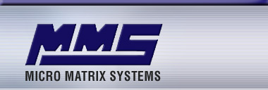 Micro Matrix Systems